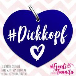 """Dickkopf"" Marke Fjordi Faunita"